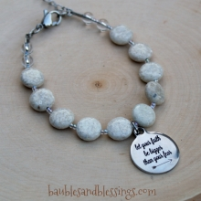 """Let Your Faith Be Bigger Than Your Fear"" Riverstone Bracelet"